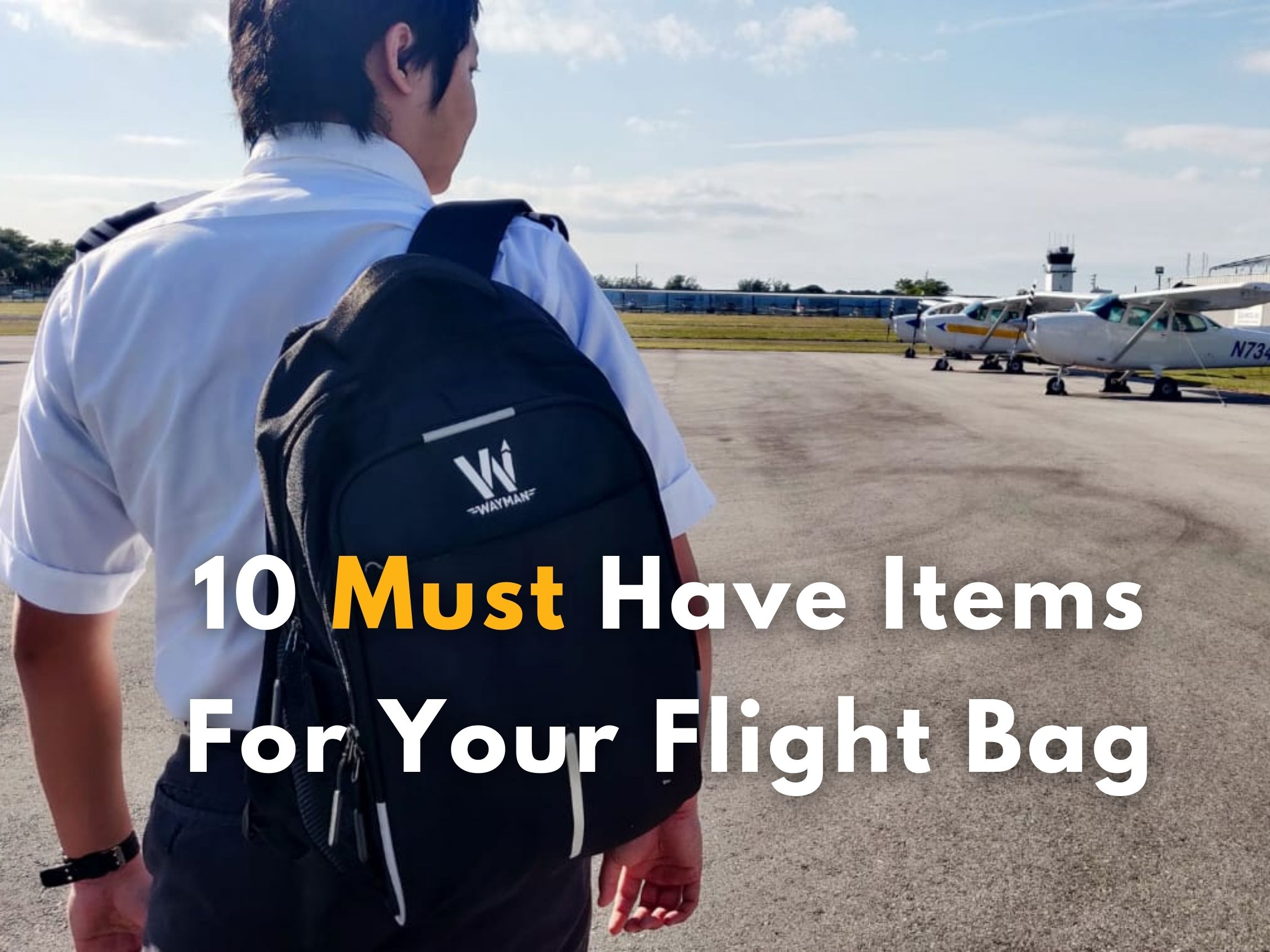 10 Must Have Items For Your Flight Bag